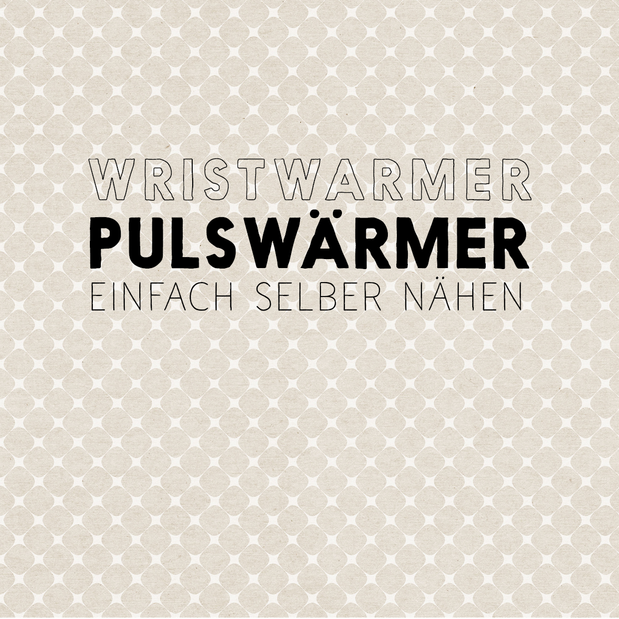 diy pulsw rmer diy wristwarmers sonst noch was der blog. Black Bedroom Furniture Sets. Home Design Ideas