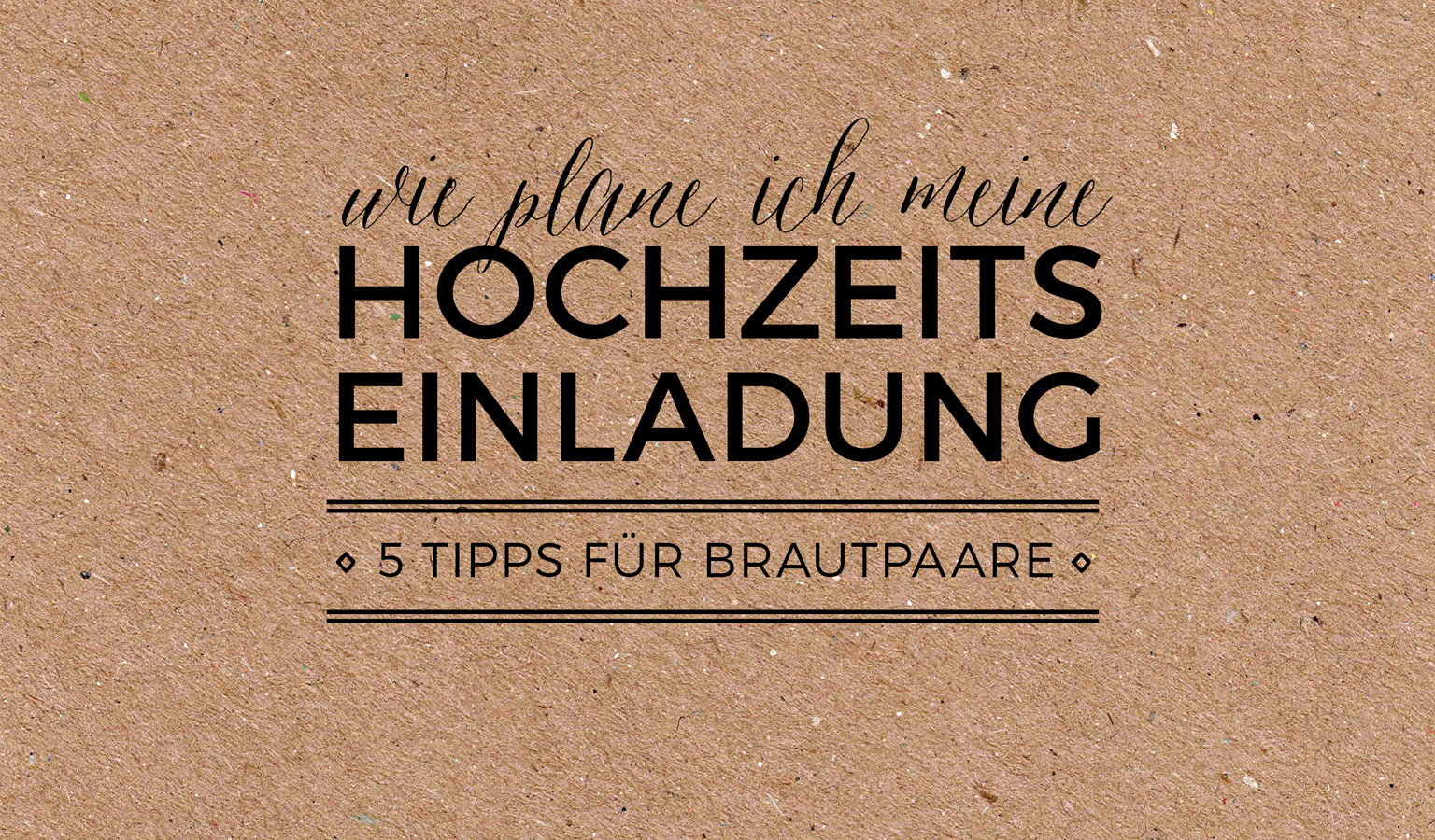tipps f r die hochzeitseinladung was muss ich beachten sonst noch was der blog. Black Bedroom Furniture Sets. Home Design Ideas
