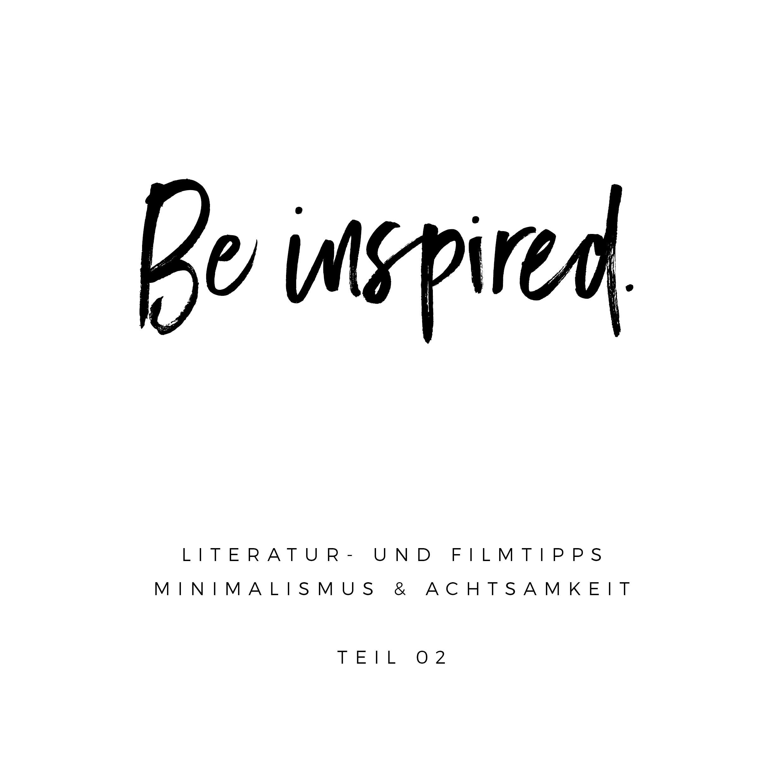literatur und filme zum thema minimalismus & achtsamkeit